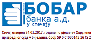 Bobar banka a.d. Bijeljina - Under Bankruptcy Procedure (Bankruptcy proceedings opened on 24 January 2017 under the Decision of the District Commercial Court in Bijeljina, number: 59 0 ST 030145 16 ST2)